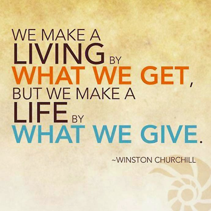 wekosh-quote-we-make-a-living-by-what-we-get-but-we-make-a-life-by-what-we-give